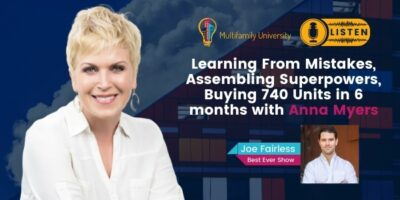 Learning From Mistakes, Assembling Superpowers, Buying 740 Units In 6 Months with Anna Myers