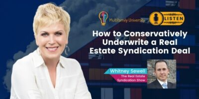How to Conservatively Underwrite a Real Estate Syndication Deal