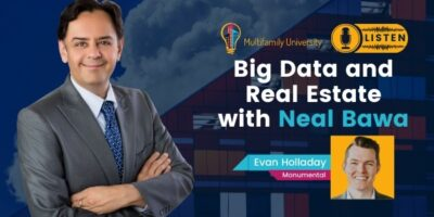 Big Data and Real Estate with Neal Bawa