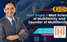 Neal Bawa - Mad Scientist of Multifamily and Founder of MultifamilyU