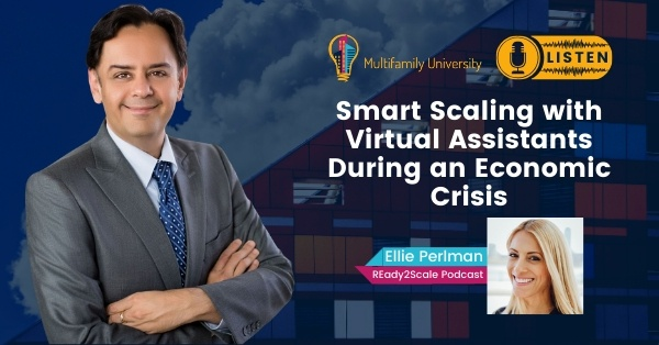 Smart Scaling with Virtual Assistants During an Economic Crisis - Podcast Banner