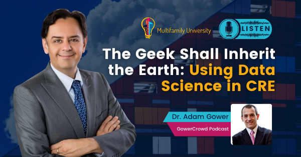 The Geek Shall Inherit The Earth: Using Data Science in CRE