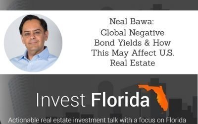 Global Negative Bond Yields & How This May Affect U.S. Real Estate