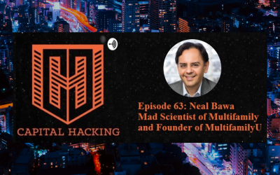 Neal Bawa – Mad Scientist of Multifamily and Founder of MultifamilyU