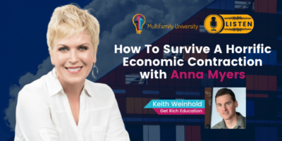 How To Survive A Horrific Economic Contraction with Anna Myers