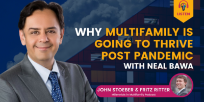 Why Multifamily Is Going To Thrive Post Pandemic with Neal Baw‪a‬