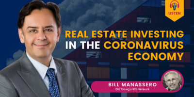 Real Estate Investing in the Coronavirus Economy
