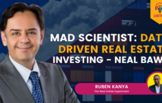 Mad Scientist: Data Driven Real Estate Investing - Neal Bawa