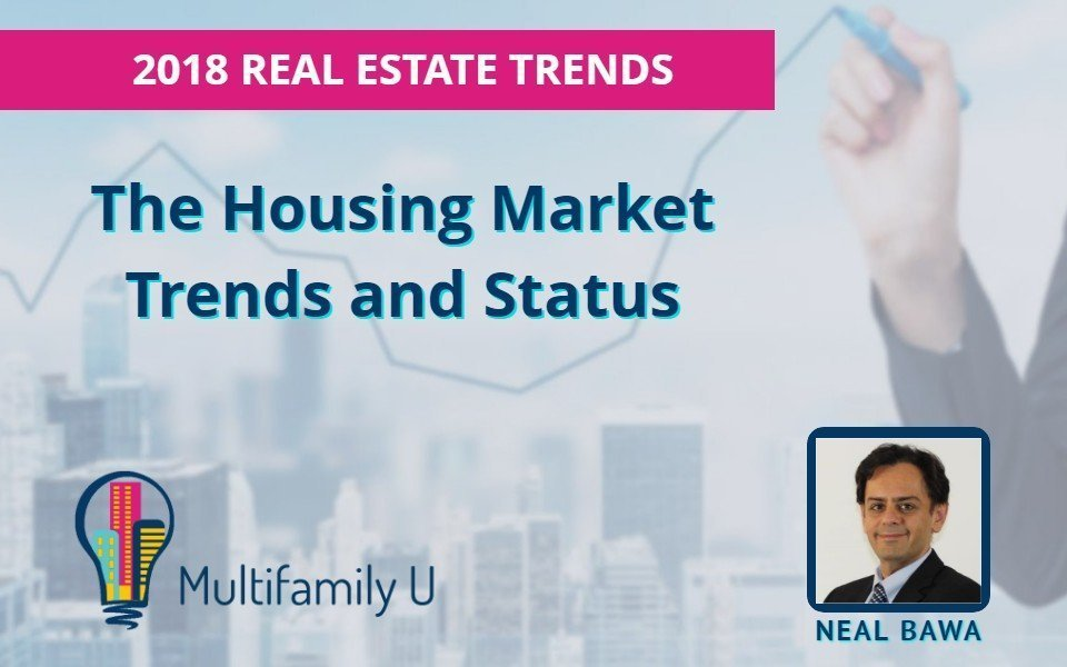 Economic, Housing & Real Estate Investing Trends - What You Need To Know