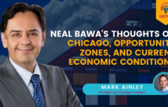 Neal Bawa's Thoughts on Chicago, Opportunity Zones, and Current Economic Conditions