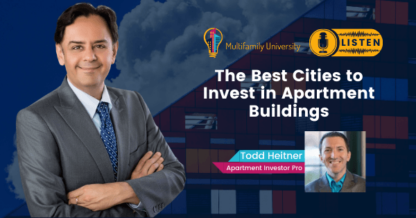 The Best Cities to Invest In Apartment Buildings - Podcast Banner