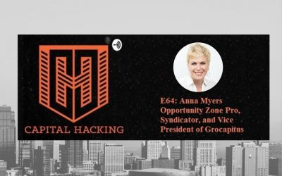 Anna Myers – Opportunity Zone Pro, Syndicator, and Vice President of Grocapitus Investments