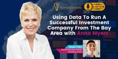 Using Data To Run A Successful Investment Company From The Bay Area with Anna Myers